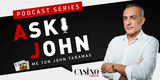 Ask John με τον Τζον Τάραμας